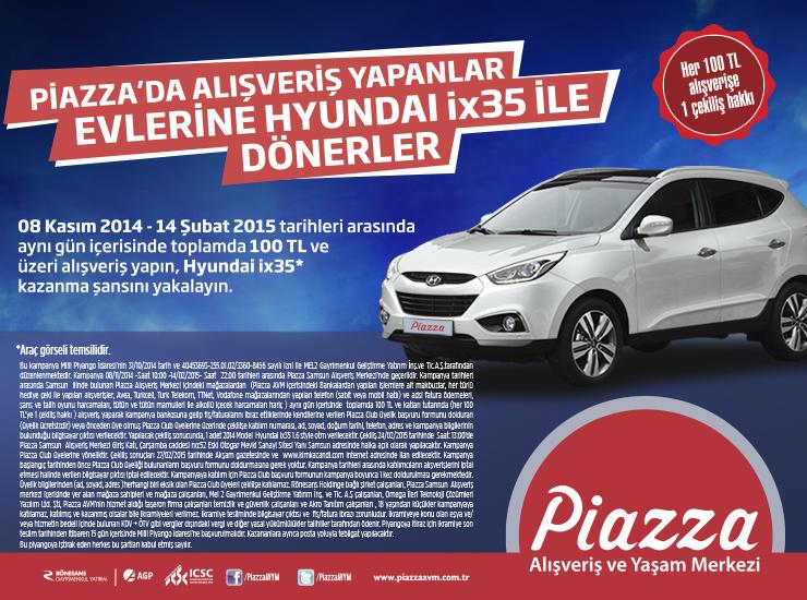 Piazza'da Alışveriş Yapanlar Evlerine Hyundai İX35 İle Dönerler