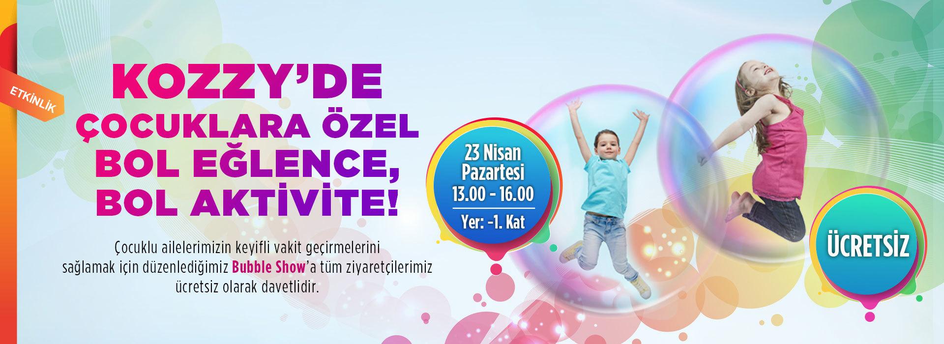 Kozzy'de Çocuklara Özel Bol Eğlence,Bol Aktivite!