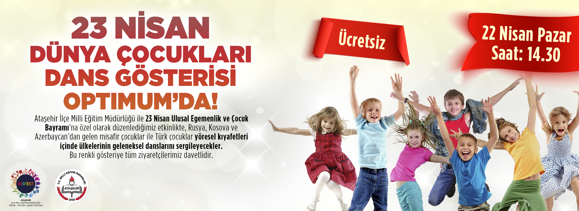 23 Nisan Dünya Çocukları Dans Gösterisi Optimum'da!