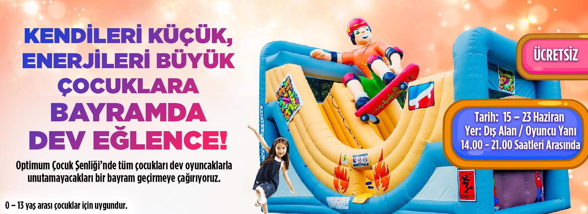 Kendileri Küçük,Enerjileri Büyük Çocuklara Bayramda Dev Eğlence!