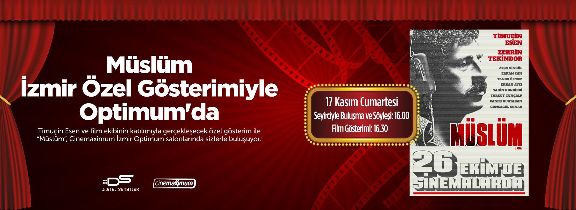 Müslüm İzmir Özel Gösterimiyle Optimum'da