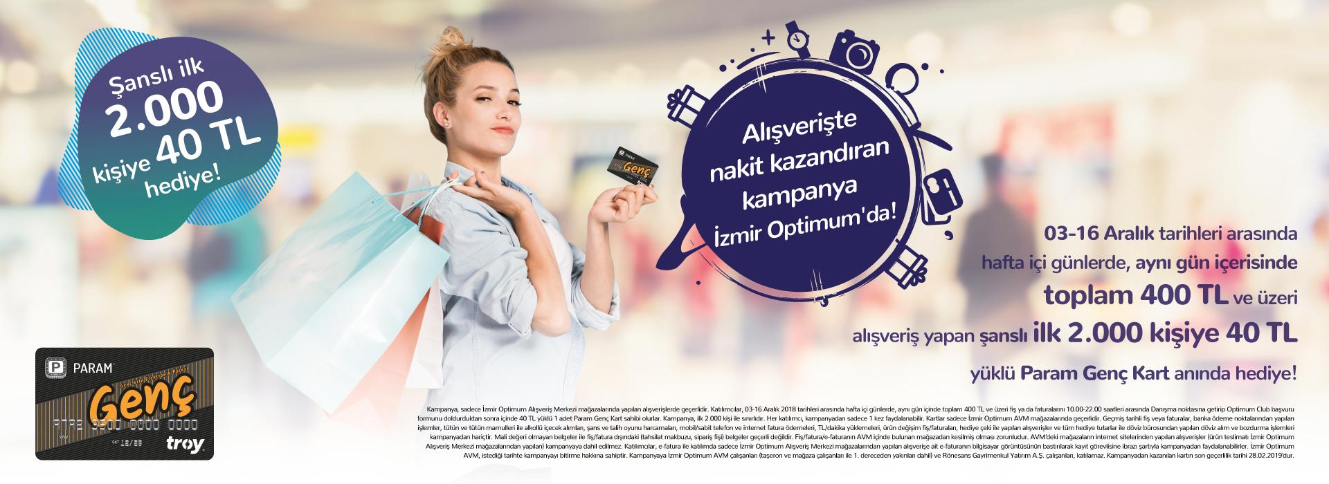 Alışverişte Nakit Kazandıran Kampanya İzmir Optimum'da!