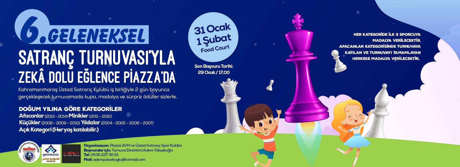 6. Geleneksel Satranç Turnuvası'yla Zeka Dolu Eğlence Piazza'da