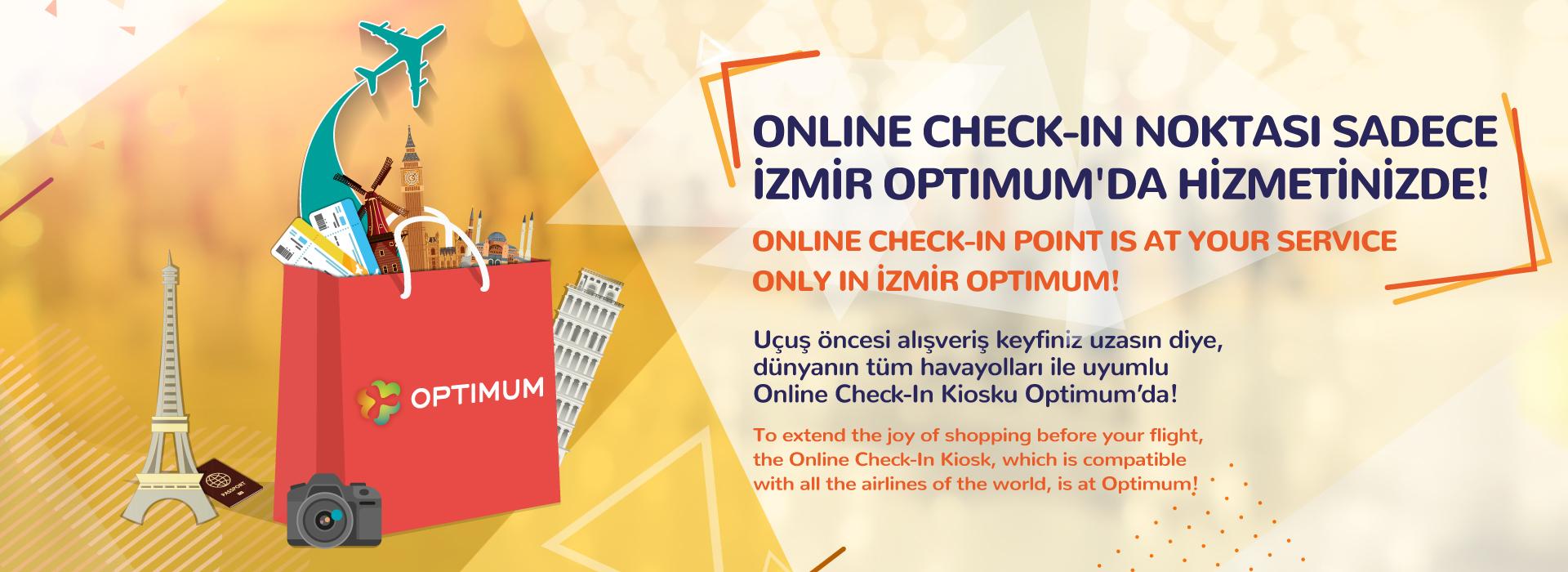 Online Check-in Noktası Sadece İzmir Optimum'da Hizmetinizde