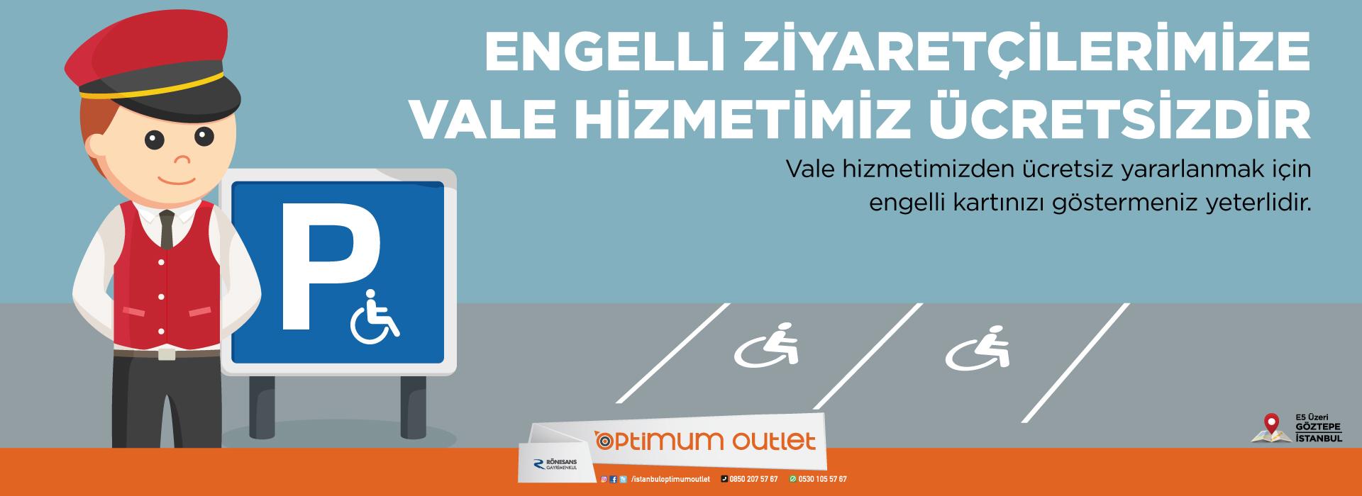 Engelli Ziyaretçilerimize Vale Hizmetimiz Ücretsiz