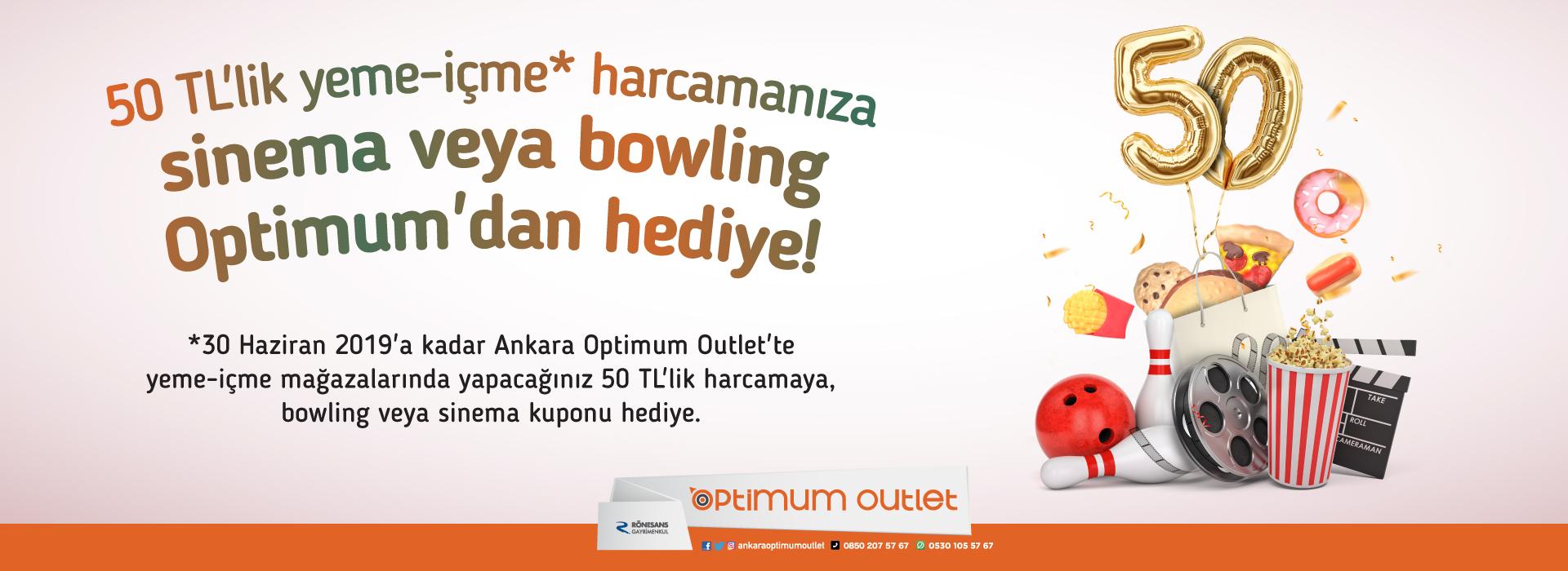 500 TL'lik yeme-içme harcamanıza sinema veya bowling Optimum'dan hediye!