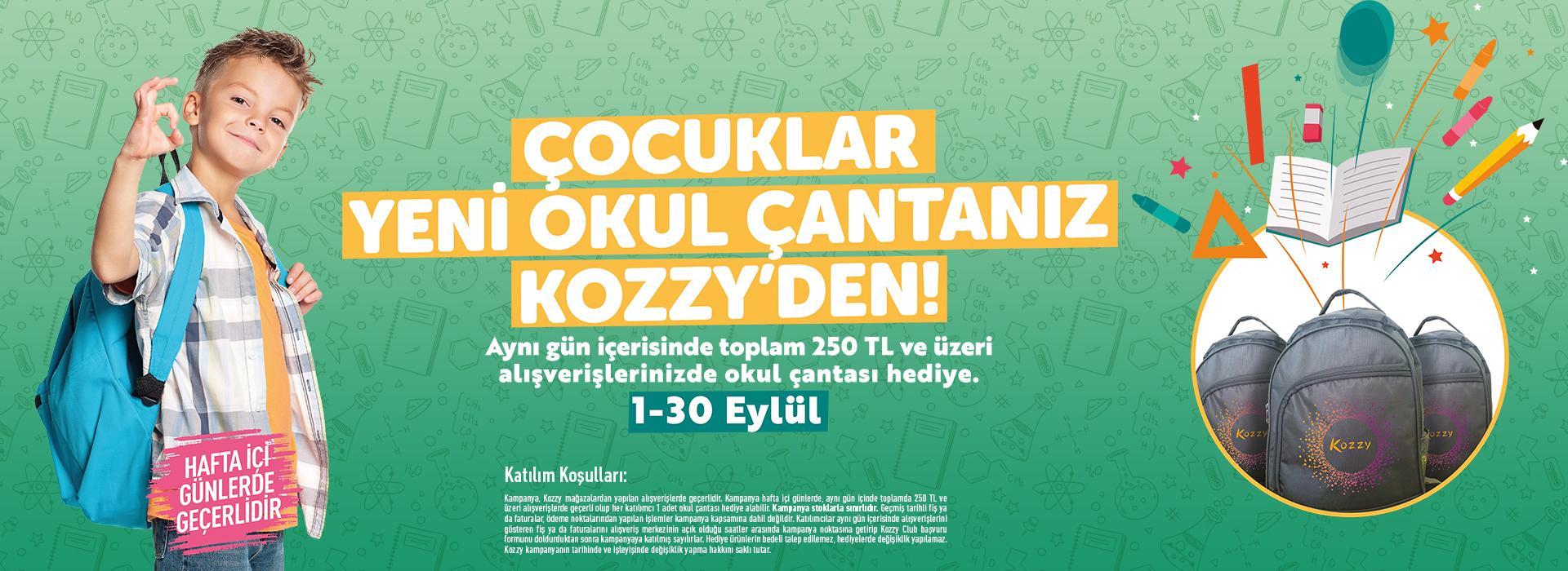Çocuklar Yeni Okul Çantanız Kozzy'den!