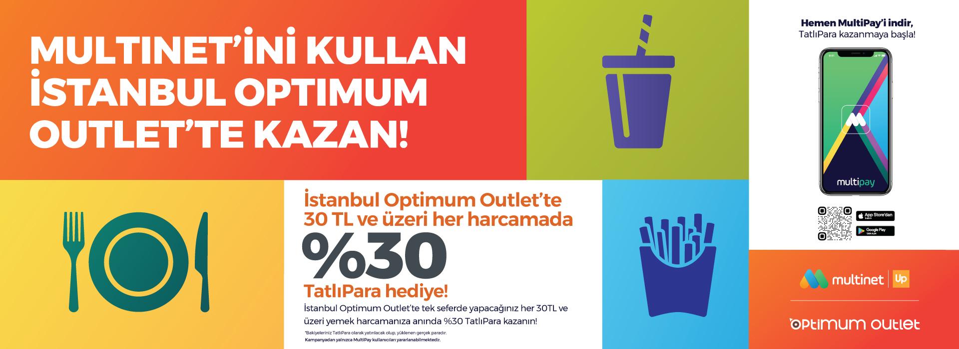 Multinet'ini Kullan İstanbul Optimum Outlet'te Kazan!