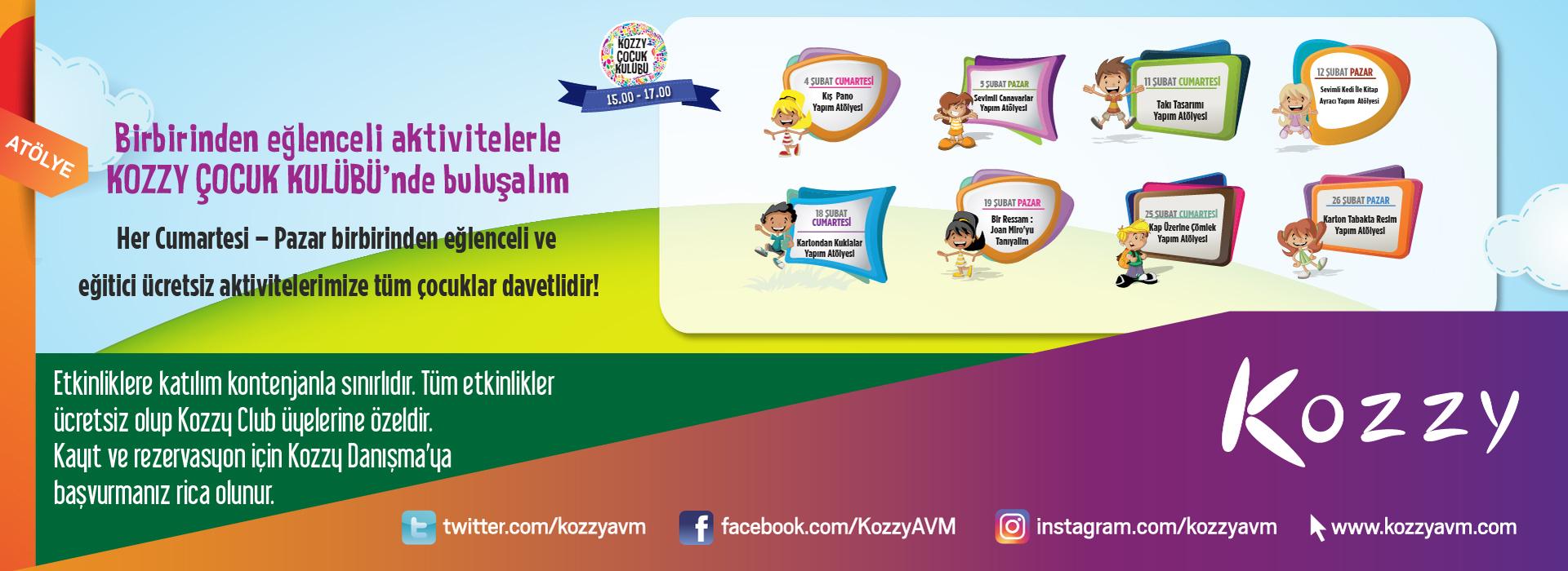 Birbirinden Eğlenceli Aktivitelerle Kozzy Çocuk Kulübü'nde Buluşalım
