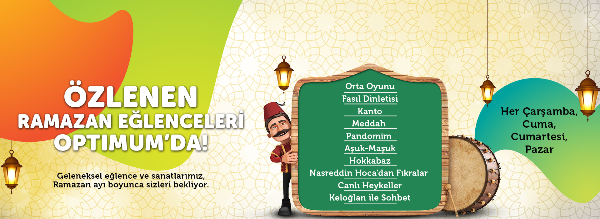 Özlenen Ramazan Eğlenceleri Optimum'da!