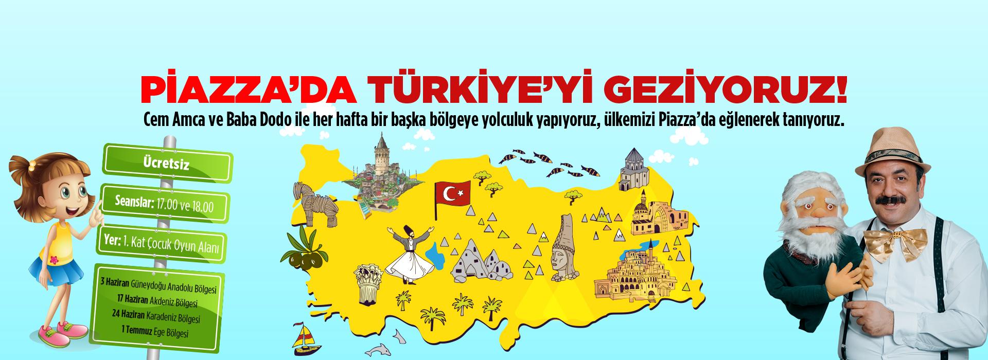Piazza'da Türkiye'yi Geziyoruz!