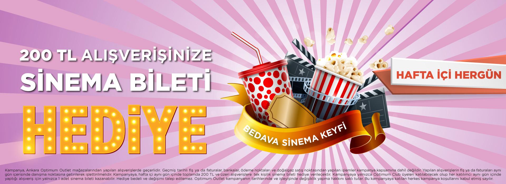 200 TL alışverişinize sinema bileti hediye
