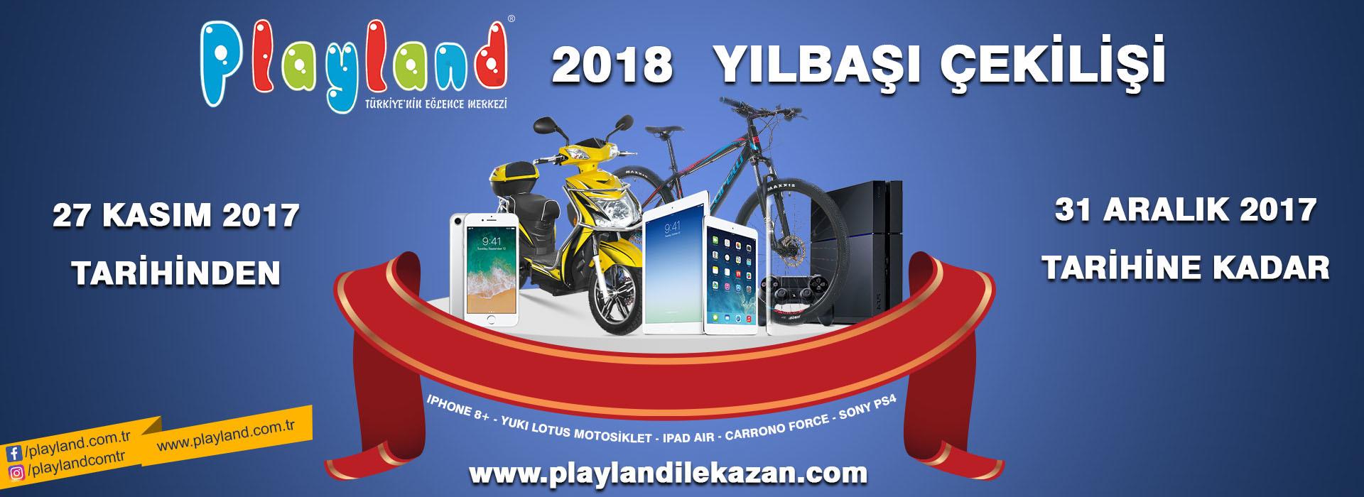 Playland' dan 2018 Yılbaşı Çekilişi!