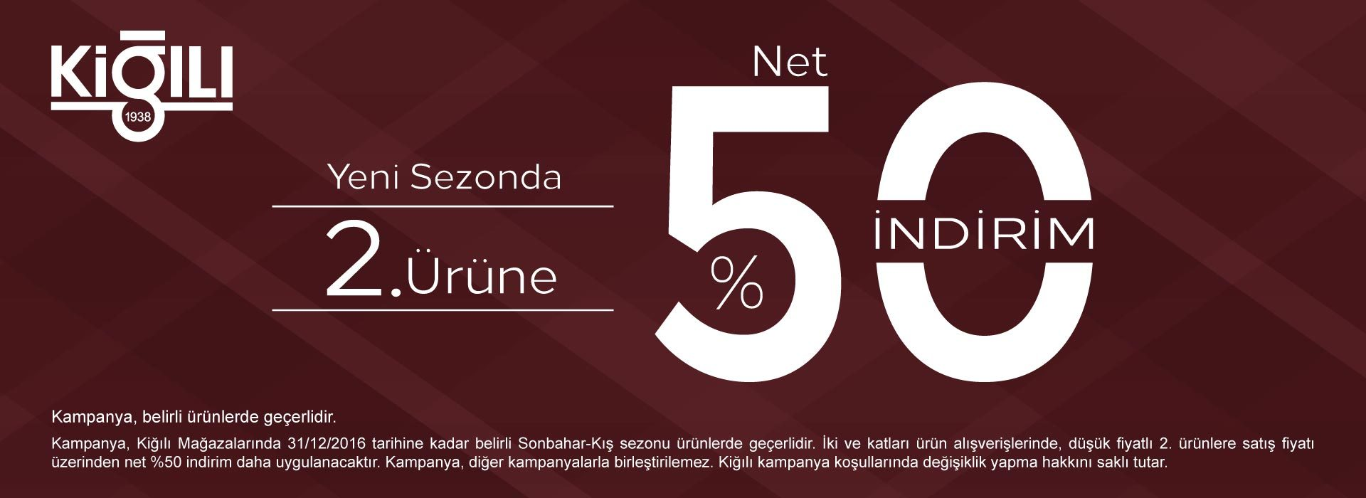 Kiğılı - Yeni Sezonda 2. Ürüne Net %50 İndirim