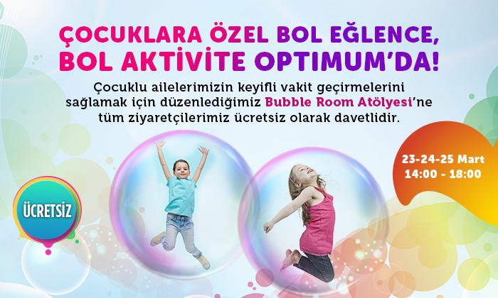 Çocuklara Özel Bol Eğlence, Bol Aktivite Optimum'da