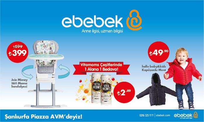 E-Bebek - Şanlıurfa Piazza AVM'deyiz