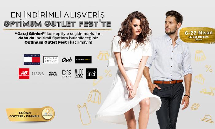 En İndirimli alışveriş Optimum Outlet Fest'te!
