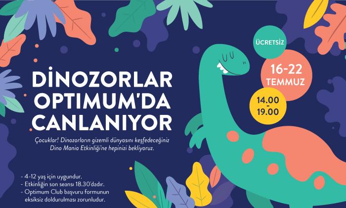 Dinozorlar Optimum'da Canlanıyor