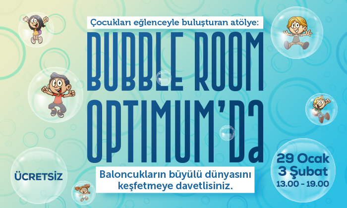 Bubble Room Optimum'da