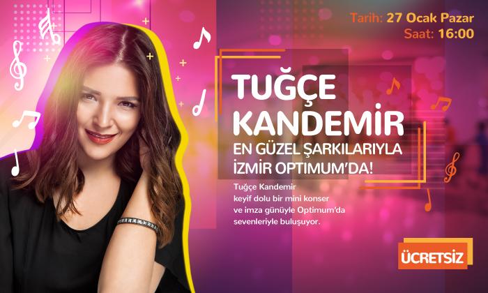 Tuğçe Kandemir En Güzel Şarkılarıyla İzmir Optimum'da