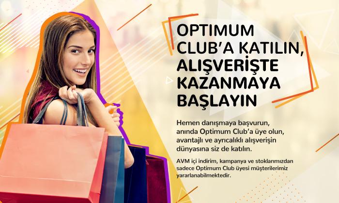 Optimum Club'a Katılın, Alışverişte Kazanmaya Başlayın