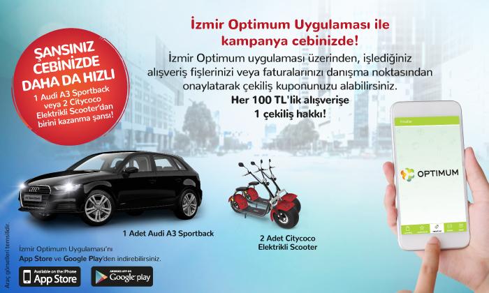 İzmir Optimum Uygulaması ile Kampanya Cebinizde