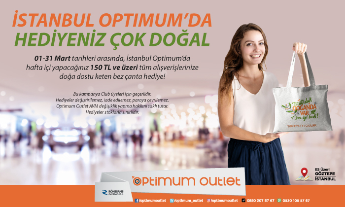 İstanbul Optimum'da Hediyeniz Çok Doğal