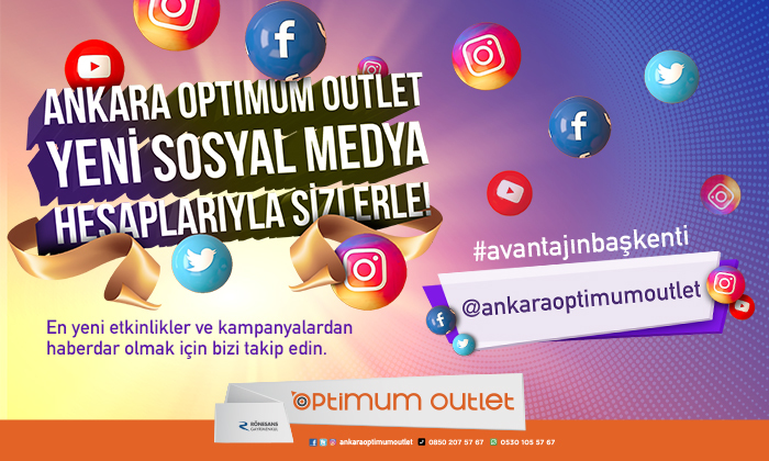 Ankara Optimum Outlet Yeni Sosyal Medya Hesaplarıyla Sizlerle!