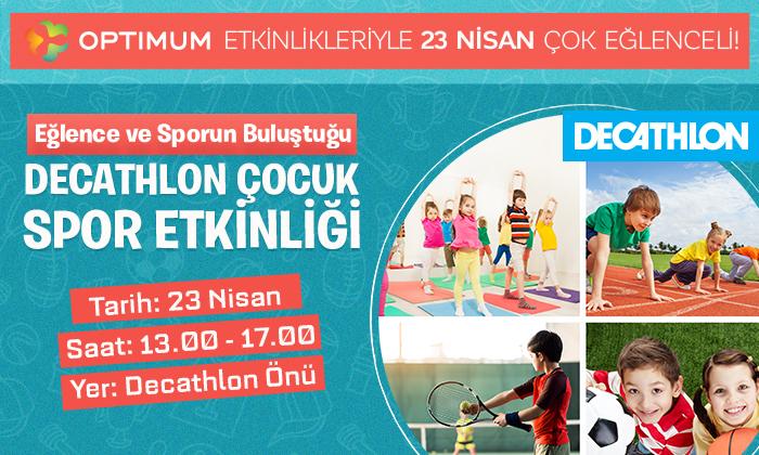 Eğlence ve Sporun Buluştuğu Decathlon Çocuk Spor Etkinliği
