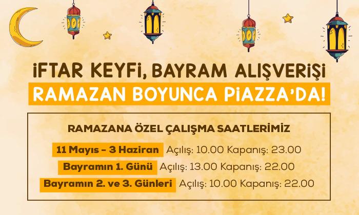 İftar Keyfi, Bayram Alışverişi Ramazan Boyunca Piazza'da