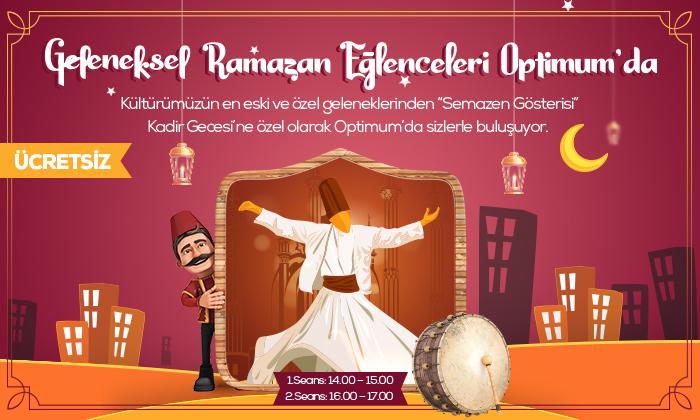 Geleneksel Ramazan Eğlenceleri Optimum'da