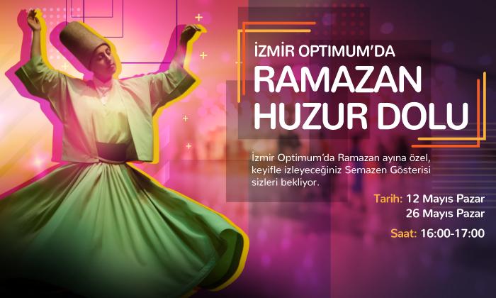 İzmir Optimum'da Ramazan Huzur Dolu