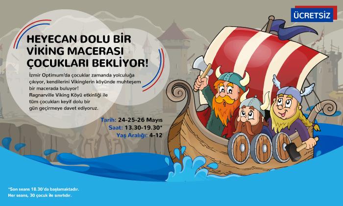 Heyecan Dolu Bir Viking Macerası Çocukları Bekliyor!