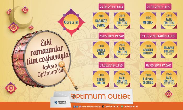 Eski Ramazanlar Tüm Coşkusuyla Ankara Optimum'da