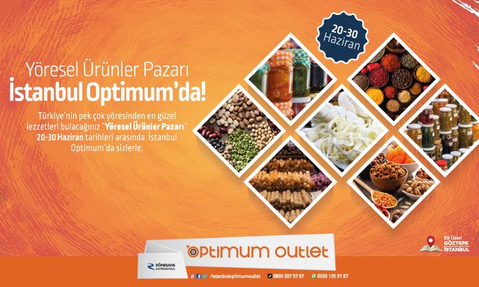 Yöresel Ürünler Pazarı İstanbul Optimum'da