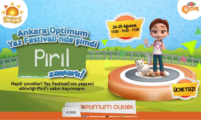 Ankara Optimum Yaz Festivali'nde Şimdi Pırıl Zamanı!