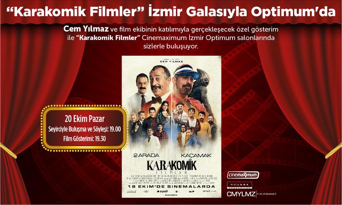 """""""Karakomik Filmler"""" İzmir Galasıyla Optimum'da"""