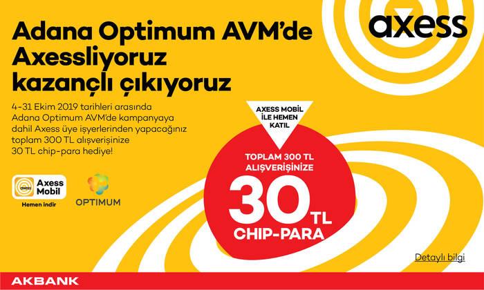 Adana Optimum AVM'de Axessliyoruz Kazançlı Çıkıyoruz