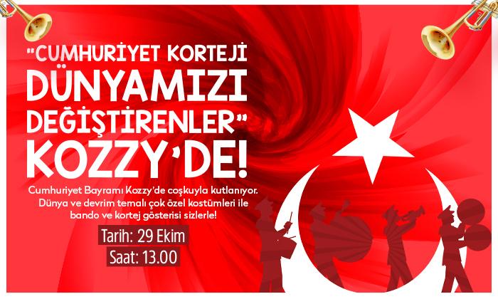 Cumhuriyet Korteji Dünyamızı Değiştirenler Kozzy'de