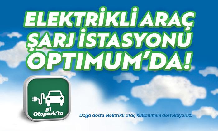 Elektrikli Araç Şarj İstasyonu Optimum'da