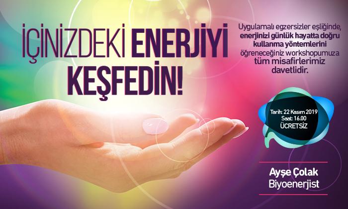 İçinizdeki Enerjiyi Keşfedin!