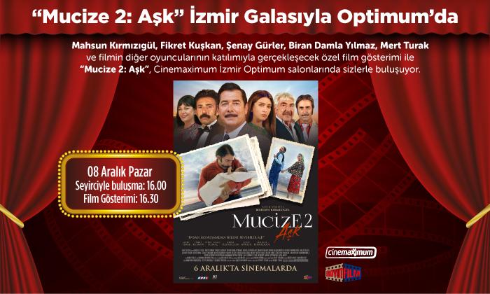 Mucize 2 Aşk İzmir Galasıyla Optimum'da