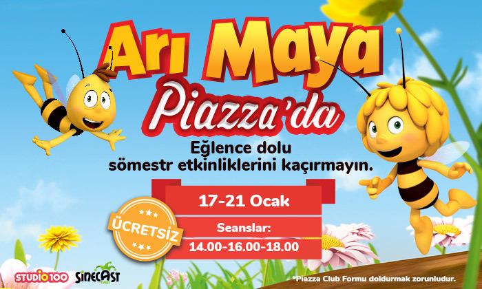 Arı Maya Piazza'da