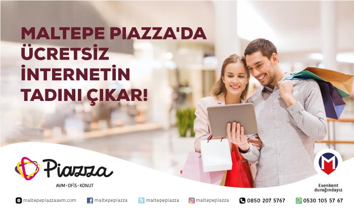 Maltepe Piazza'da Ücretsiz İnternetin Tadını Çıkar!