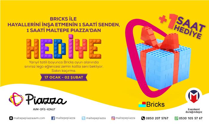 Bricks Hayallerini İnşa Etmenin 1 Saati Senden, 1 Saati Maltepe Piazza'dan Hediye