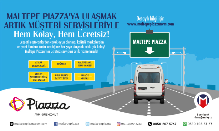Maltepe Piazza'ya Ulaşmak Artık Müşteri Servisleriyle Hem Kolay, Hem Ücretsiz!