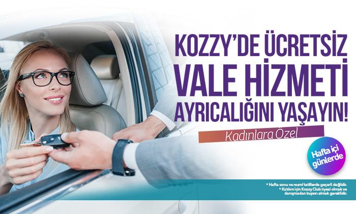 Kozzy'de Ücretsiz Vale Hizmeti Ayrıcalığını Yaşayın!