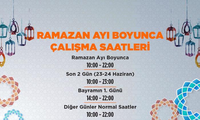 Ramazan Ayı Çalışma Saatlerimiz!