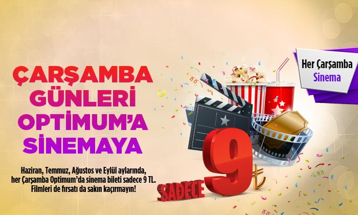 ÇARŞAMBA GÜNLERİ OPTİMUM'A SİNEMAYA!..
