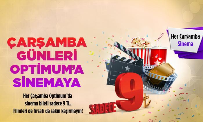 ÇARŞAMBA GÜNLERİ OPTİMUM'A SİNEMAYA!...